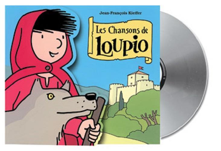 LES AVENTURES DE LOUPIO  -  LES CHANSONS DE LOUPIO
