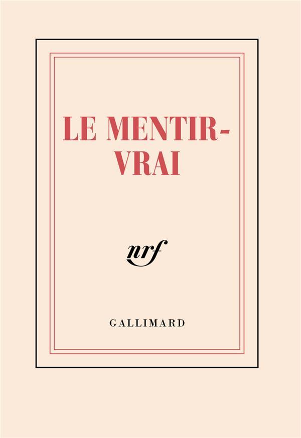 CARNET POCHE  LE MENTIR-VRAI COLLECTIF GALLIMARD