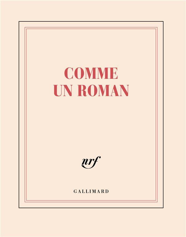 COMME UN ROMAN GALLIMARD PAPETERIE NC