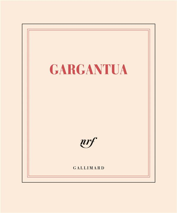 GARGANTUA COLLECTIFS GALLIMARD NC