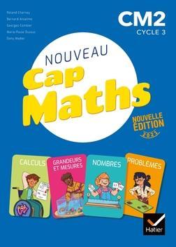 CAP MATHS  -  CM2  -  LIVRE ELEVE NOMBRES ET CALCULS  + CAHIER GEOMETRIE + DICO MATHS (EDITION 2021)
