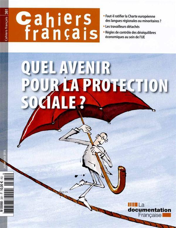 CF 381   QUEL AVENIR POUR LA PROTECTION SOCIALE ?