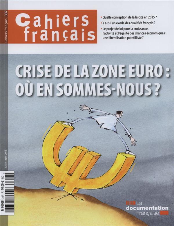 CRISE DE LA ZONE EURO : OU EN SOMMES NOUS ?