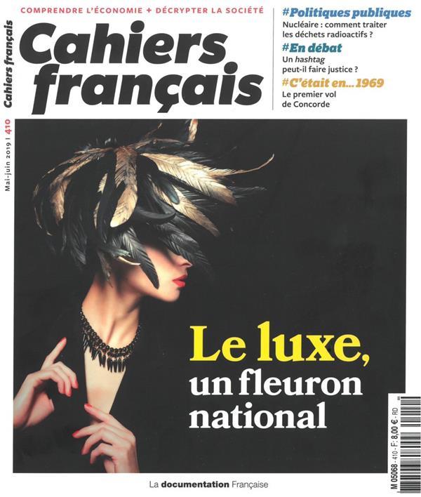 LE LUXE, UN FLEURON NATIONAL