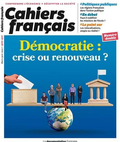 CAHIERS FRANCAIS T.420  -  DEMOCRATIE : CRISE OU RENOUVEAU ?