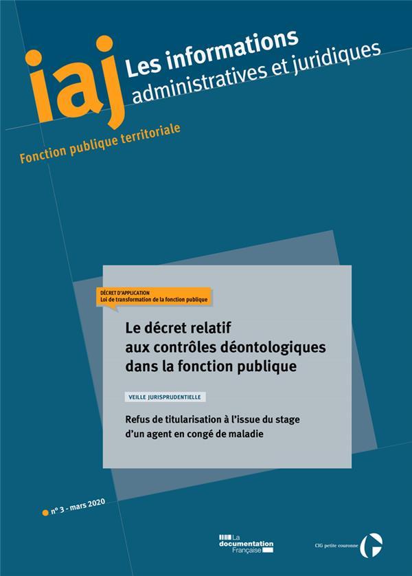 IAJ N.3 LE DECRET RELATIF AUX CONTROMES DEONTOLOGIQUES DANS FONCTION PUBLIQUE