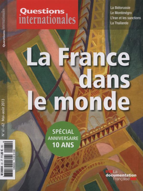 LA FRANCE DANS LE MONDE - QI N 61-62.  Documentation française