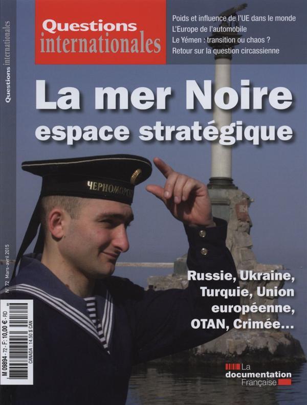 REVUE QUESTIONS INTERNATIONALES N.72  -  LA MER NOIRE
