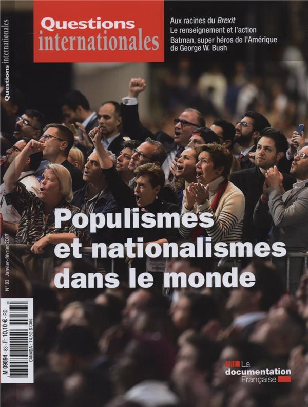 REVUE QUESTIONS INTERNATIONALES N.183  -  NATIONALISMES ET POPULISMES DANS LE MONDE
