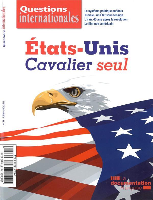 REVUE QUESTIONS INTERNATIONALES N.98  -  ETATS-UNIS : CAVALIER SEUL