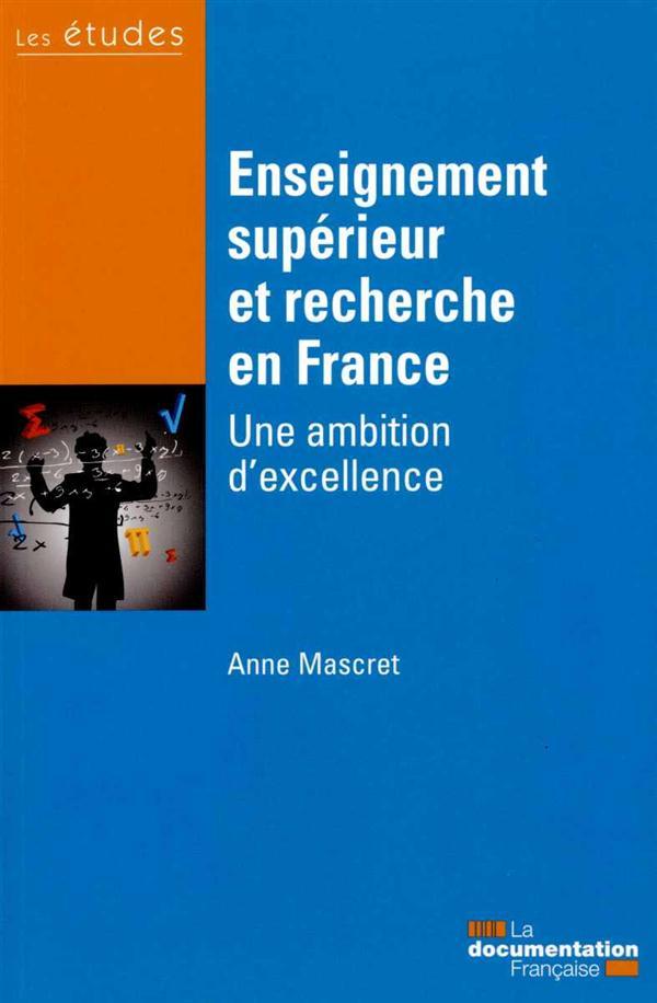 ENSEIGNEMENT SUPERIEUR ET RECHERCHE EN FRANCE - ETUDES DF N 5410-11 - UNE AMBITION D'EXCELLENCE
