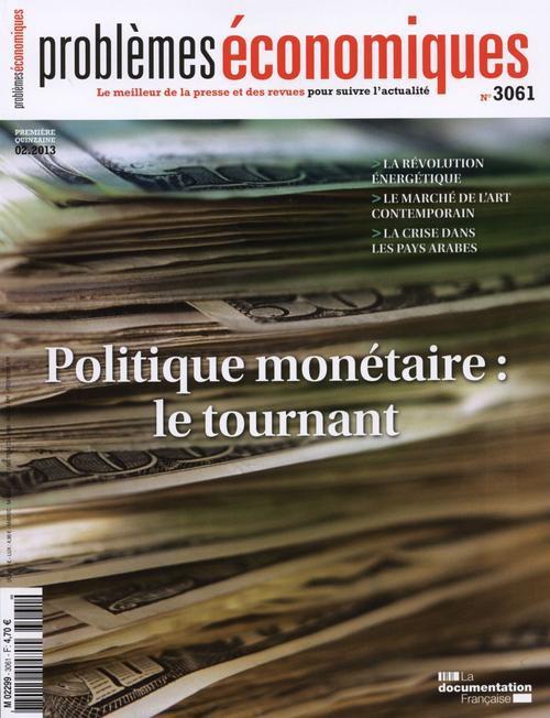 POLITIQUE MONETAIRE : LE TOURNANT   PE N 3061