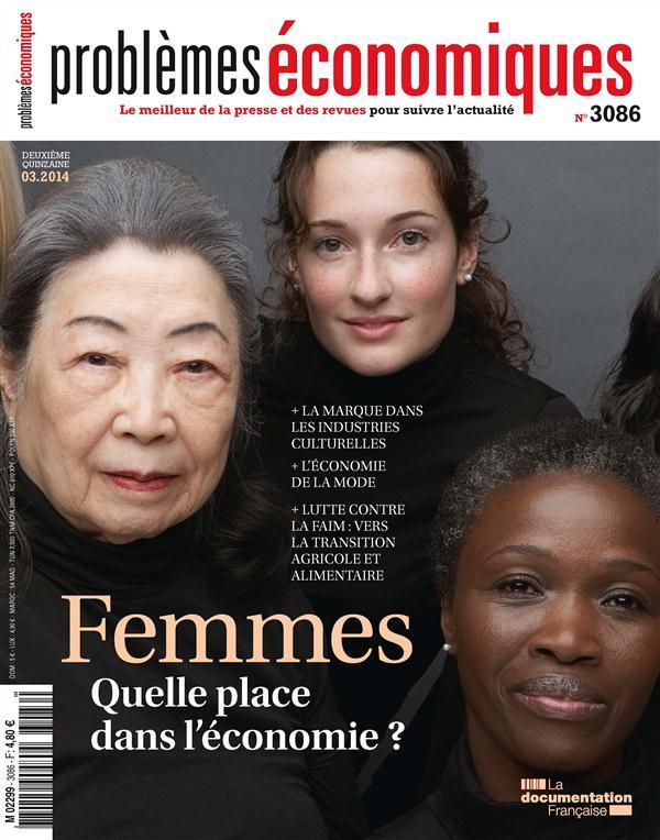 FEMMES QUELLE PLACE DANS L'ECONOMIE ? PE 3086