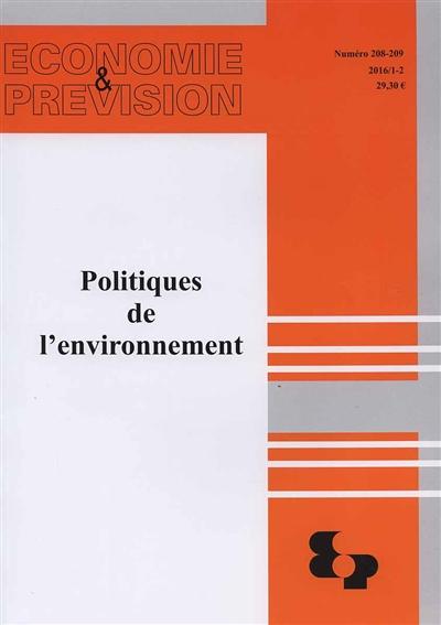POLITIQUES DE L'ENVIRONNEMENT - ECONOMIE ET PREVISION N  208-209