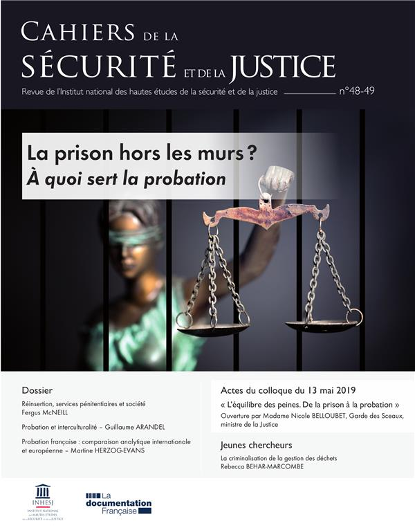CAHIERS DE LA SECURITE N.48  -  PRISON HORS LES MURS ? A QUOI SERT LA PROBATION
