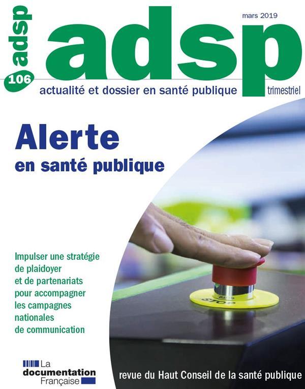 REVUE ADSP T.106  -  ALERTES EN SANTE PUBLIQUE