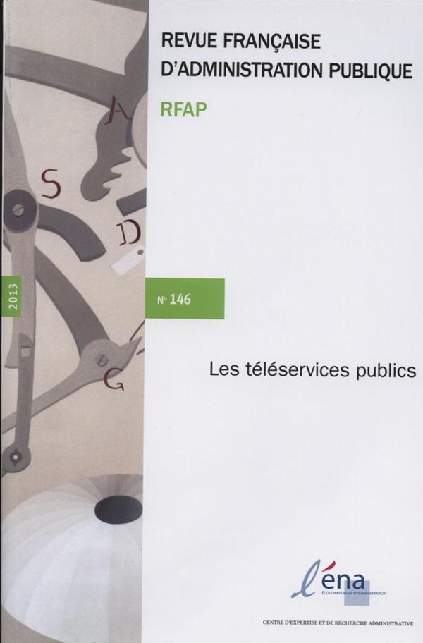 REVUE FRANCAISE ADMINISTRATION PUBLIQUE N.146  -  LES TELESERVICES PUBLICS