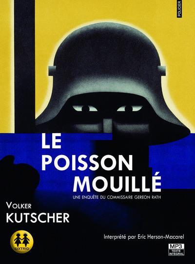 LE POISSON MOUILLE KUTCHER VOLKER SIXTRID