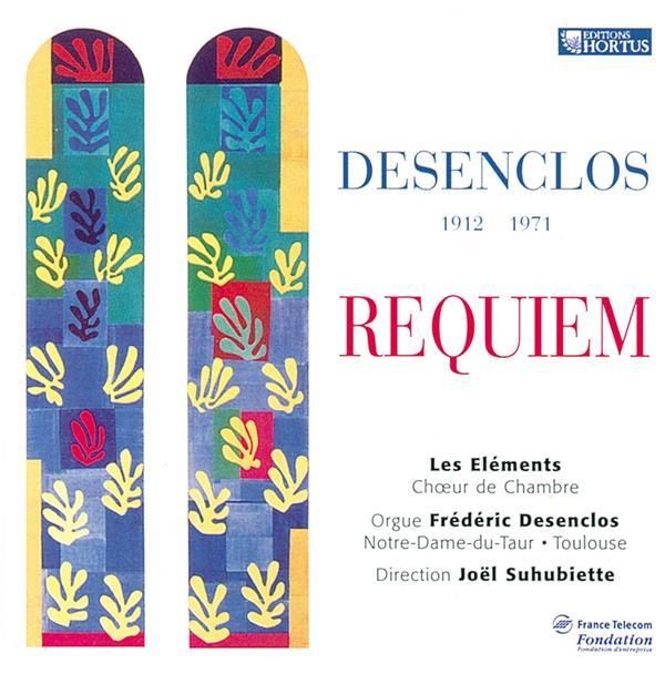 DESENCLOS  -  1912-1971  -  REQUIEM