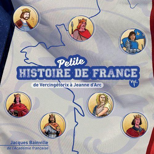CD PETITE HISTOIRE DE FRANCE VOL .1. DE VERCINGETORIX A JEANNE D-ARC