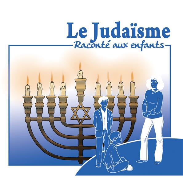 LE JUDAISME RACONTE AUX ENFANTS