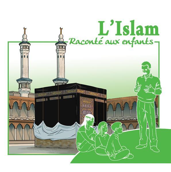 L'ISLAM RACONTE AUX ENFANTS