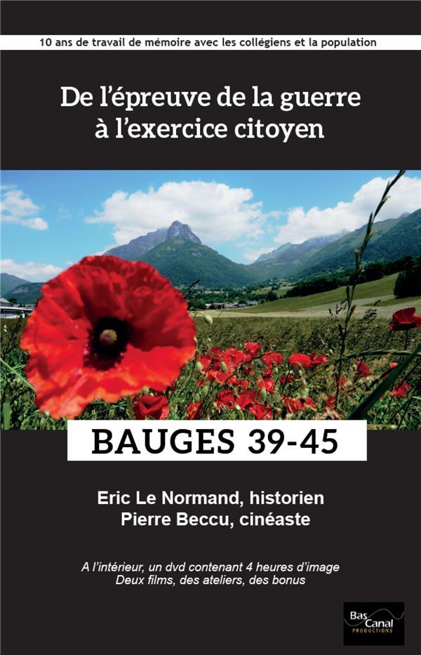DE L'EPREUVE DE LA GUERRE A L'EXERCICE CITOYEN - LIVRE + DVD