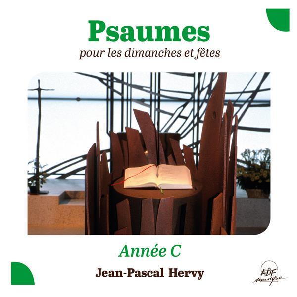 PSAUMES POUR LES DIMANCHES ET FETES, ANNEE C