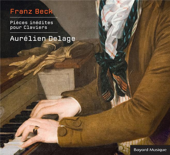 FRANZ BECK, OEUVRES INEDITES POUR CLAVIERS