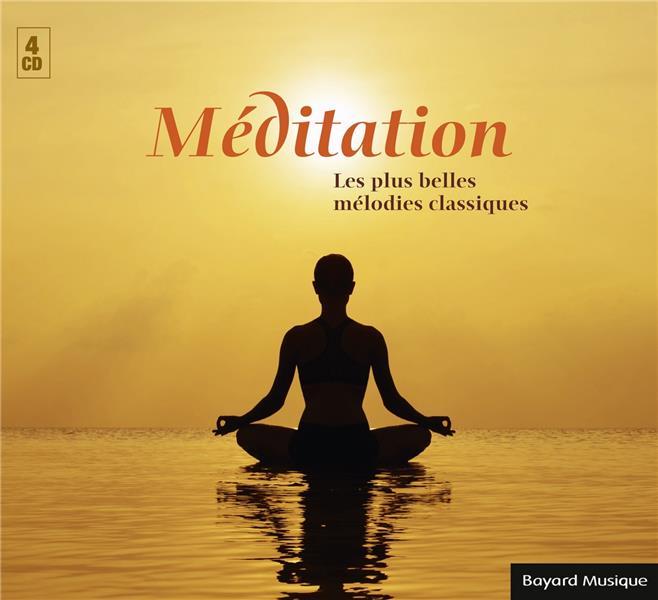 MEDITATION  -  LES PLUS BELLES MELODIES CLASSIQUES