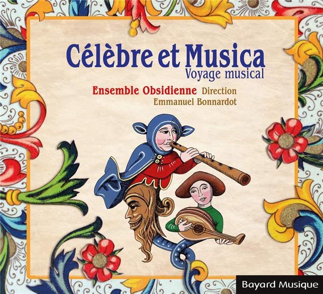 CELEBRE ET MUSICA  -  VOYAGE MUSICAL