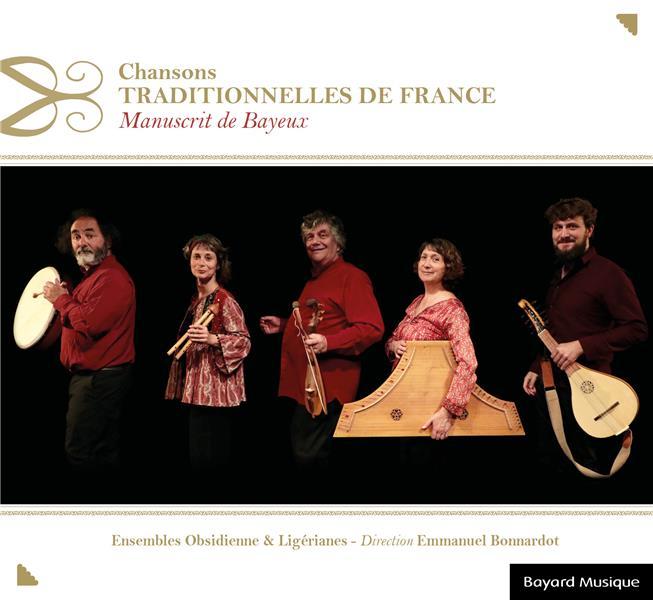 CHANSONS TRADITIONNELLES DE FRANCE  -  MANUSCRIT DE BAYEUX