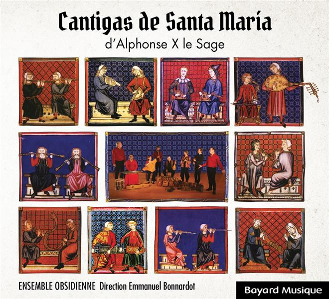 CANTIGAS DE SANTA MARIA D'ALPHONSE X LE SAGE - ADF BAYARD MUSIQUE