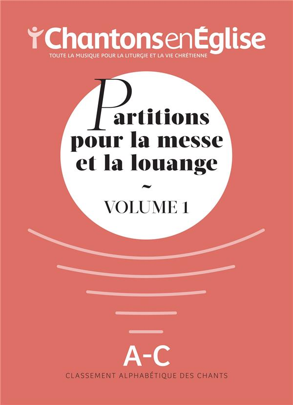 RECUEIL PARTITIONS  -  CHANTONS EN EGLISE 1000 CHANTS VOL 1