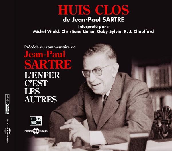 HUIS CLOS PAR MICHEL VITOLD CHRISTINE LENIER GABY SYLVIA R J CHAUDFFARD PRECEDE DU COMMENTAIRE DE JE SARTRE JEAN PAUL FREMEAUX