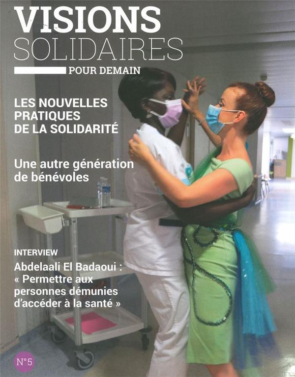VISIONS SOLIDAIRES N.5  -  LES NOUVELLES PRATIQUES DE LA SOLIDARITE COLLECTIF NC
