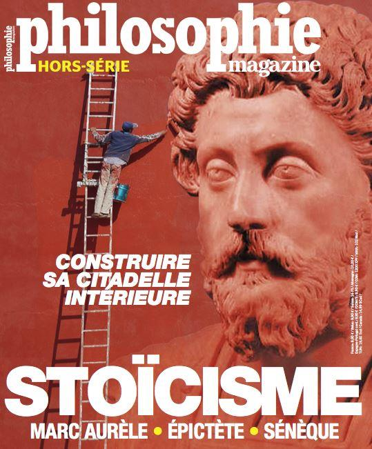 PHILOSOPHIE MAGAZINE  -  STOICISME : MARC AURELE, EPICTETE, SENEQUE COLLECTIF NC