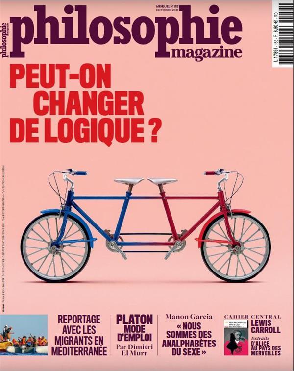 PHILOSOPHIE MAGAZINE N 153 PEUT-ON CHANGER DE LOGIQUE ? OCTOBRE 2021 COLLECTIF NC