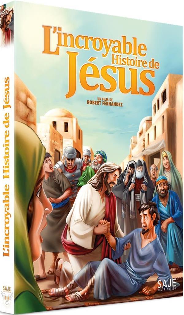 L'INCROYABLE HISTOIRE DE JESUS