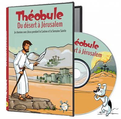 DU DESERT A JERUSALEM - DVD THEOBULE