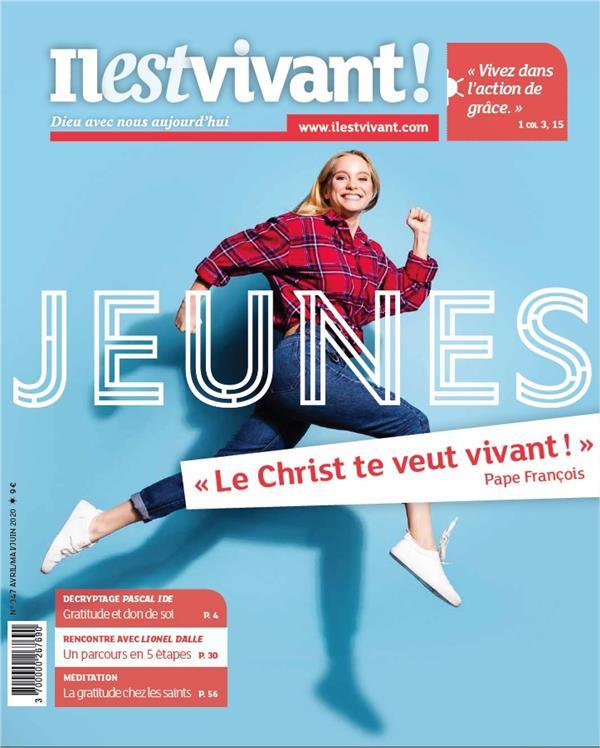 IL EST VIVANT N.347  -  JEUNES  -  LE CHRIST TE VEUT VIVANT ! PAPE FRANCOIS