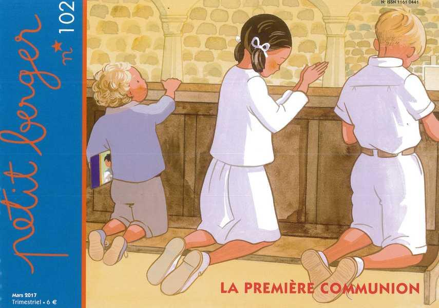 PETIT BERGER 102 - LA PREMIERE COMMUNION