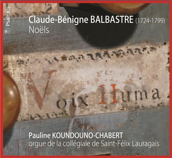 CLAUDE-BENIGNE BALBASTRE (1724-1799) : NOELS
