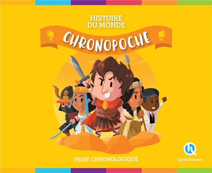 CHRONO POCHE  -  HISTOIRE DU MONDE  -  FRISE CHRONOLOGIQUE