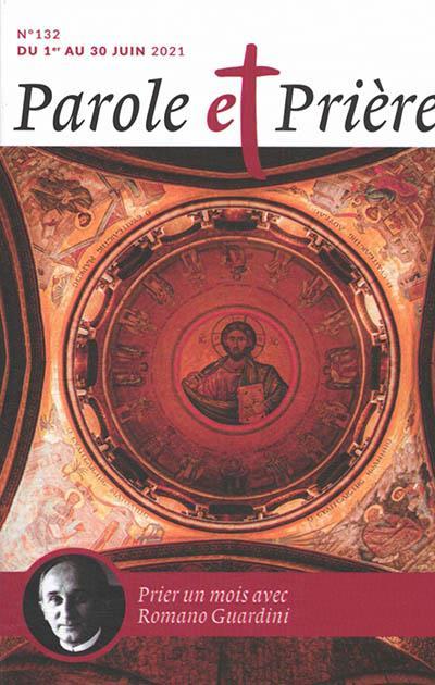 PAROLE ET PRIERE N.132