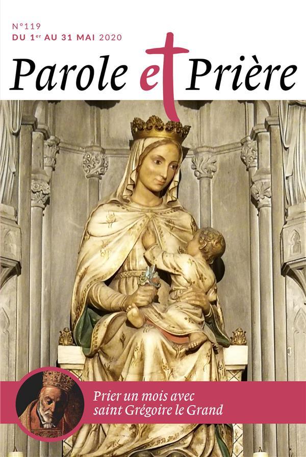 PAROLE ET PRIERE N.119  -  MAI 2020  -  PRIER UN MOIS AVEC SAINT GREGOIRE LE GRAND