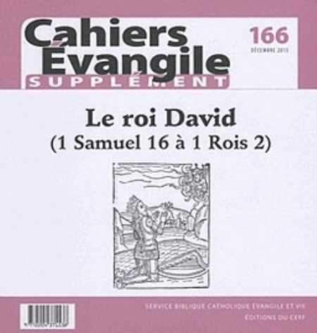CAHIERS EVANGILE SUPPLEMENT NUMERO 166 LE ROI DAVID