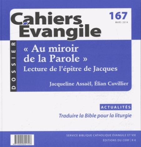CAHIERS EVANGILE NUMERO 167 AU MIROIR DE LA PAROLE