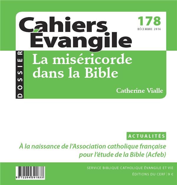 CAHIERS EVANGILE - NUMERO 178 LA MISERICORDE DANS LA BIBLE