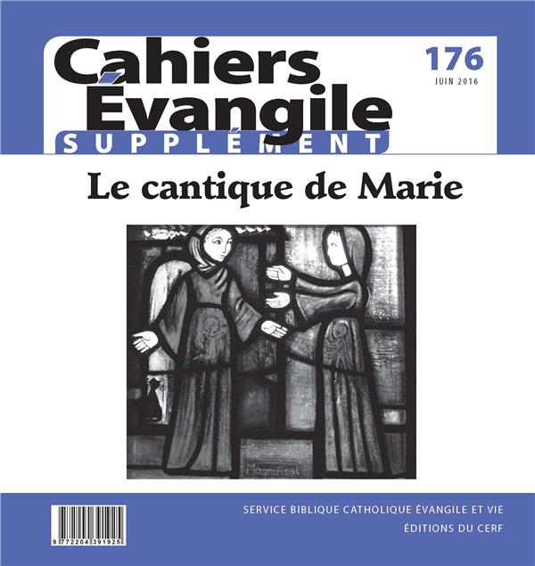 CAHIERS DE L'EVANGILE N.176  -  SUPPLEMENT  -  LE CANTIQUE DE MARIE
